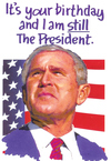 http://www.ruerude.com/images/geo_w_bush_birthday_card_still_pres.jpg